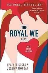 The Royal We Kindle Edition