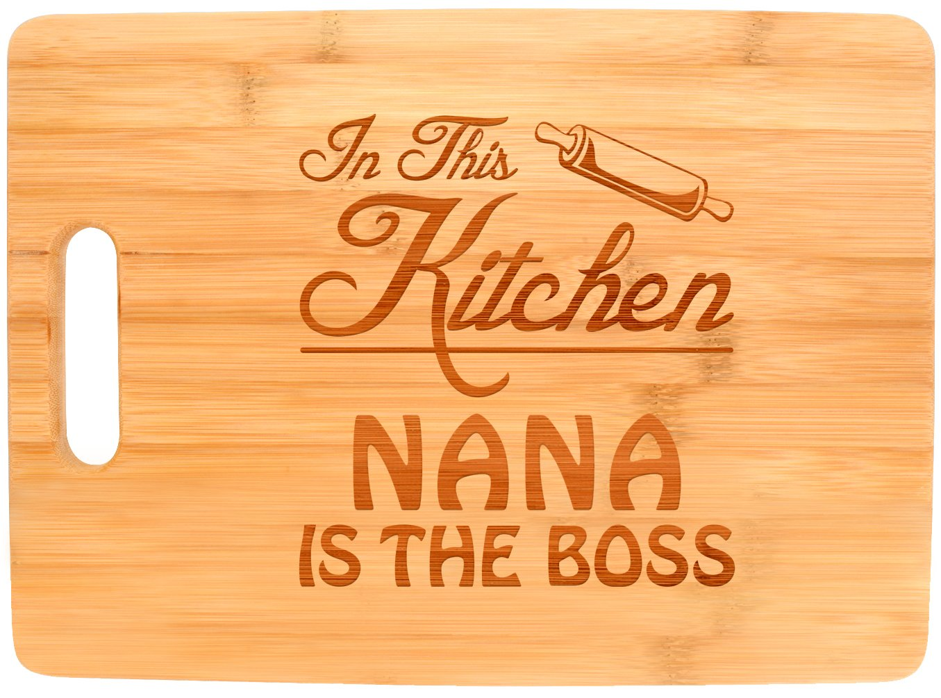 Mother's Day Gift for Grandma In This Kitchen Nana is the Boss Big Rectangle Bamboo Cutting Board