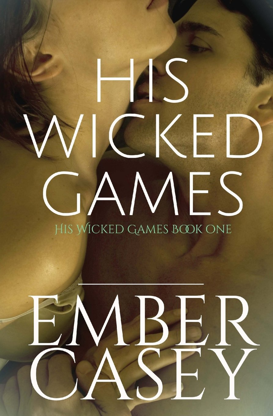 His Wicked Games (His Wicked Games #1) ebook