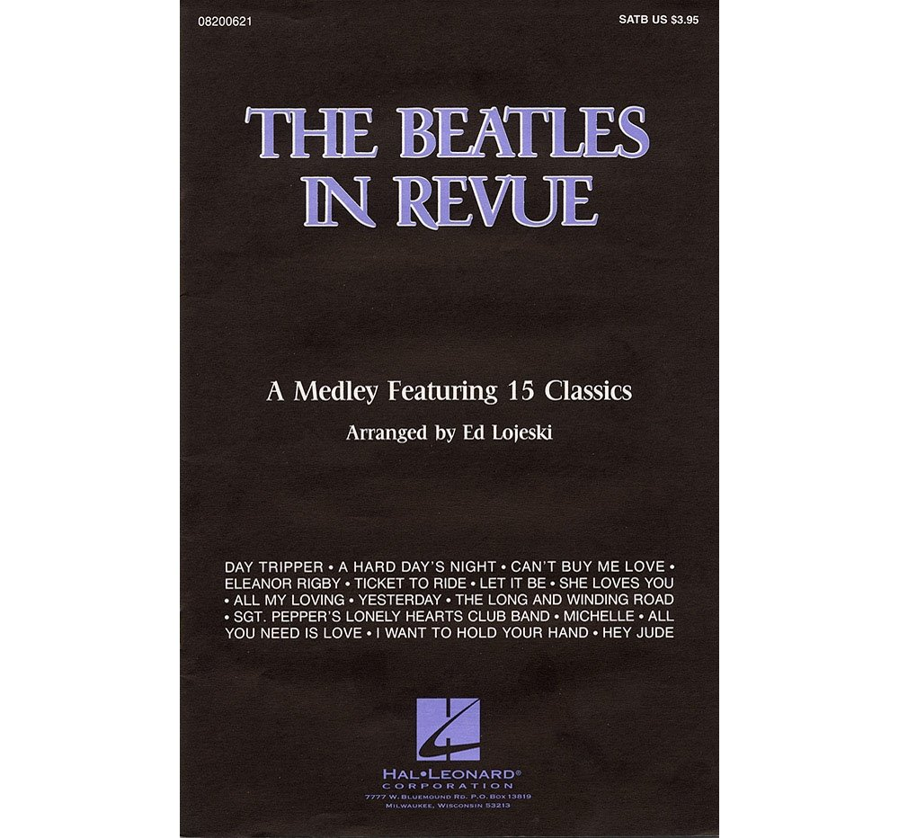 Download Hal Leonard The Beatles in Revue (Medley of 15 Classics) SAB by The Beatles Arranged by Ed Lojeski ebook