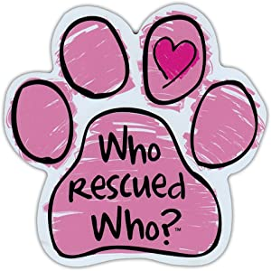 """Refrigerator Magnet - Pink Scribble Dog Paw - Who Rescued Who? - 5.5"""" x 5.5"""""""