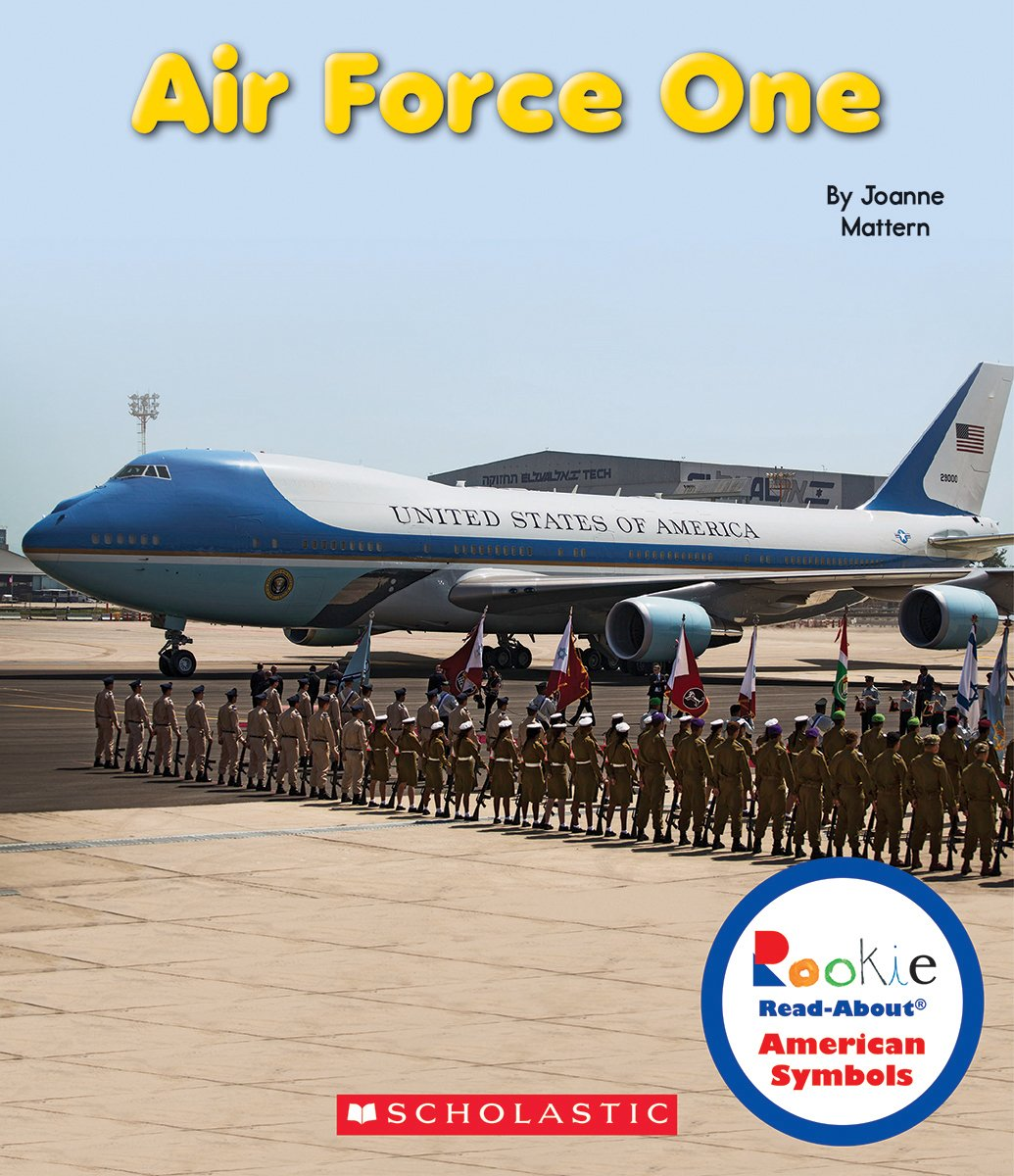 Air Force One (Rookie Read-About: American Symbols)