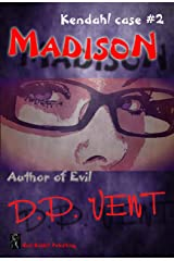 Madison Author of evil: Kendahl Case book 2 (Kendahl Case series) Kindle Edition