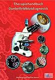 Therapiehandbuch Dunkelfeld-Blutdiagnostik