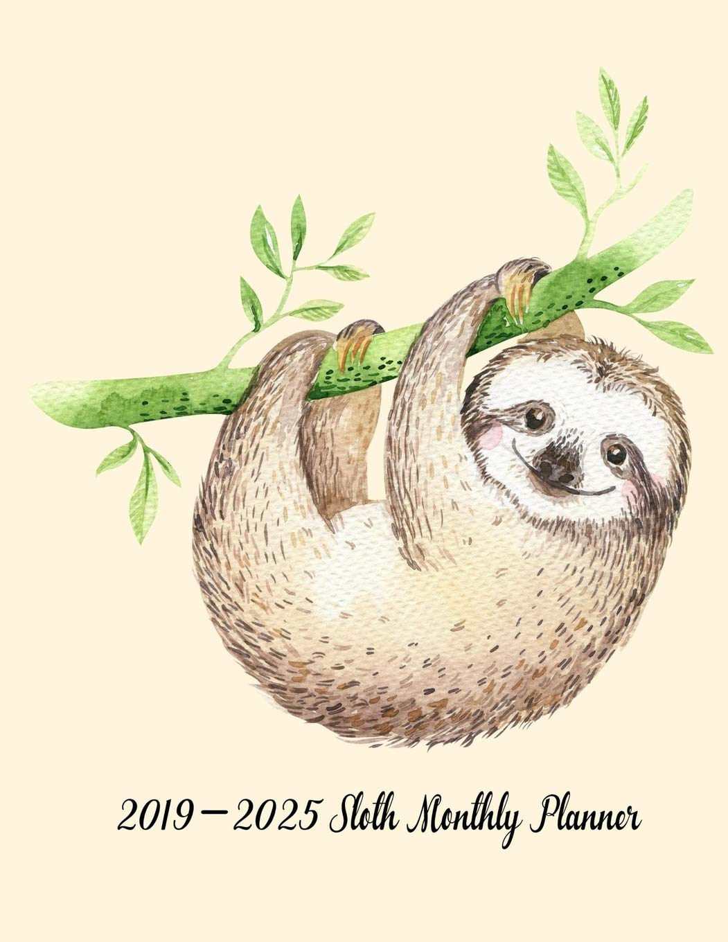 Monthly Calendar To Print, December 2019-2025 Amazon.com: 2019 2025 Sloth Monthly Planner: 5 Year Basic Planner