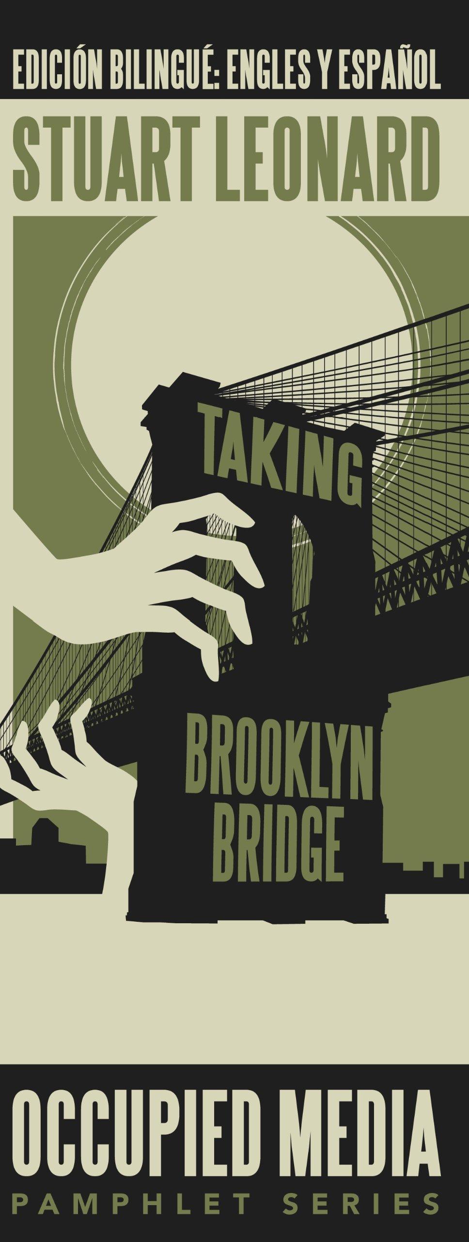 Taking Brooklyn Bridge (Occupied Media Pamphlet Series) pdf epub