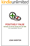 Positively False: Exposing the Myths around HIV and AIDS - 16th Anniversary Edition (English Edition)
