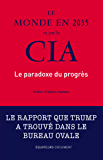 Le monde en 2035 vu par la CIA (French Edition)