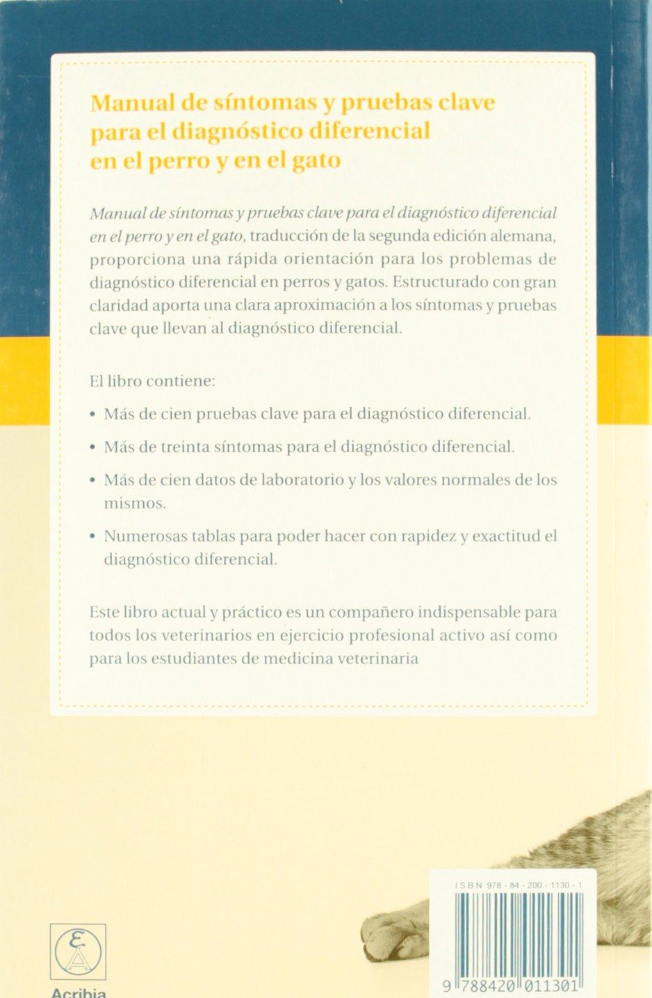 Manual de Sintomas y Pruebas Clave para el Diagnostico Diferencia l en el Perro y Gato: SCHREY: 9788420011301: Amazon.com: Books