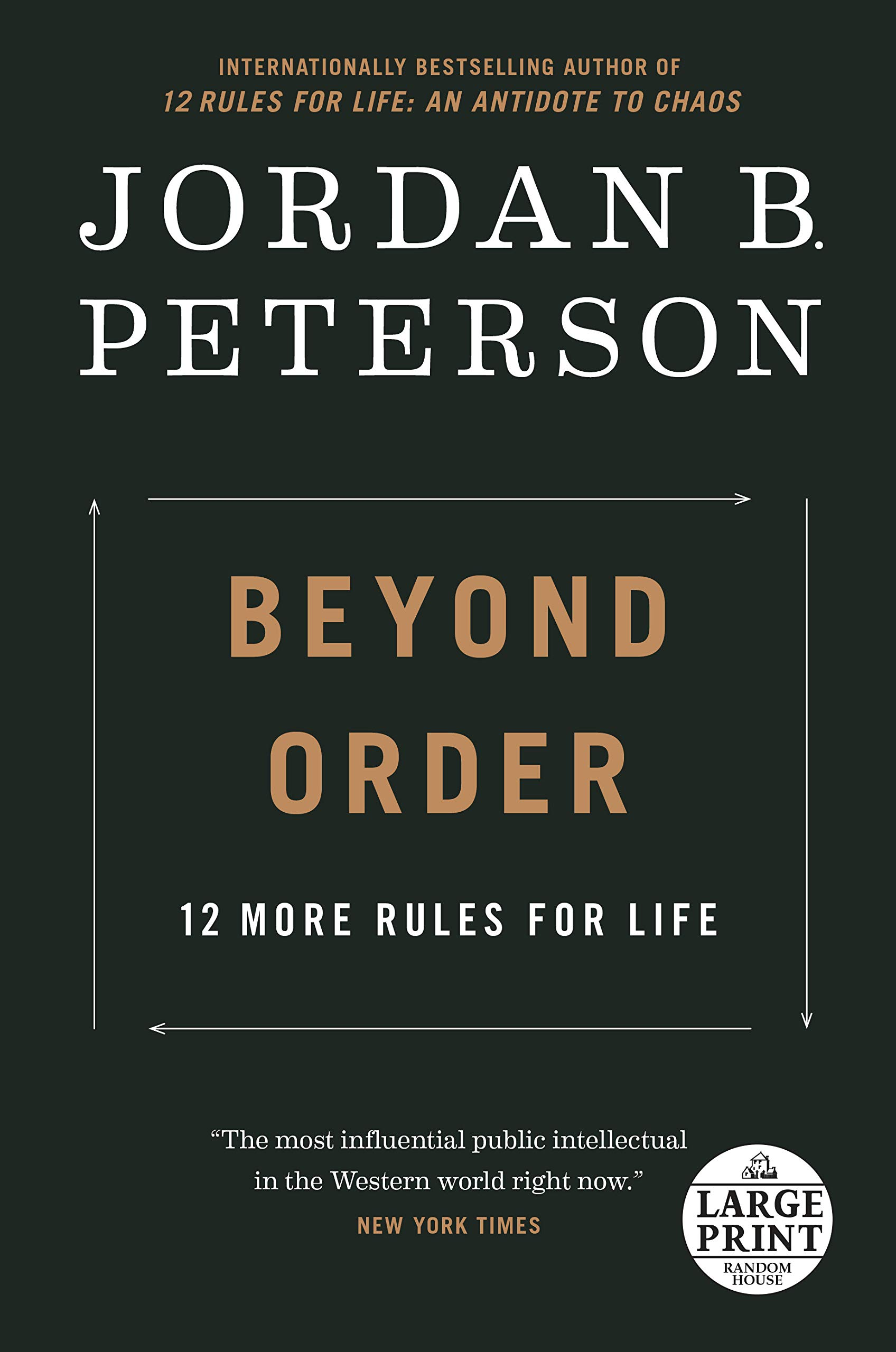 Beyond Order: 12 More Rules for Life (Random House Large Print)