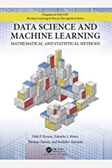 Data Science and Machine Learning: Mathematical and Statistical Methods (Chapman & Hall/Crc Machine Learning & Pattern Recognition) Kindle Edition