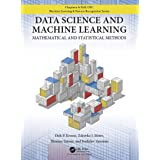 Data Science and Machine Learning: Mathematical and Statistical Methods (Chapman & Hall/Crc Machine Learning & Pattern Recogn