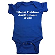 Funny Baby Onesie  I Got 99 Problems And My Diaper Is One  Bodysuit (12 Month, Blue)