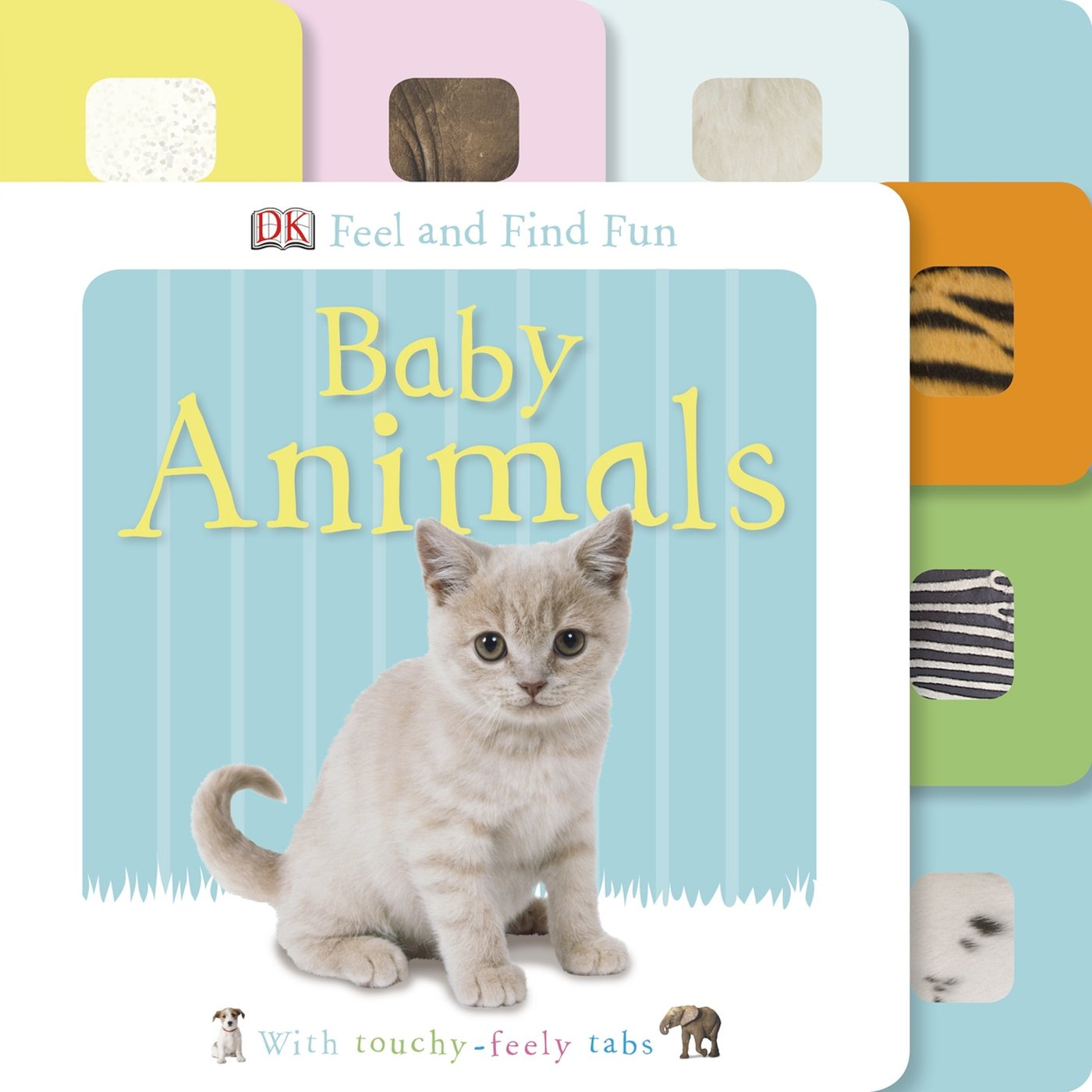 Download Feel and Find Fun: Baby Animals (DK Feel and Find Fun) ebook