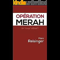 """Opération Merah: Un """"coup"""" d'Etat? (French Edition)"""