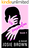 Extracurricular - Book 1 of 3: Humorous Dark Comedy