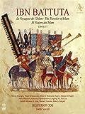 Ibn Battuta le Voyageur de l'Islam