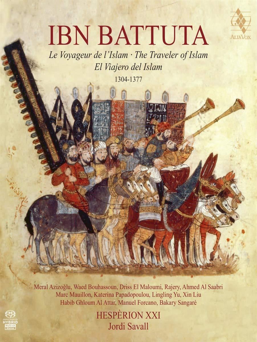 SACD : Jordi Savall - Ibn Battuta - The Traveler Of Islam (SACD)