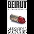 Beirut - An Explosive Thriller