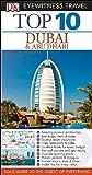Top 10 Dubai & Abu Dhabi (Eyewitness Top 10 Travel Guide)