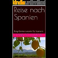 Reise nach Spanien: Easy German reader for learners (German after Duolingo 1) (German Edition)