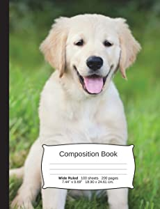 """Dog Composition Notebook, Wide Ruled: Composition Book, Lined Student Writing Journal, Exercise Book, 200 pages, 7.44"""" x 9.69"""" (Dog Series)"""