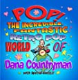 Pop! The Incredible, Fantastic Retro Pop World of Dana Countryman