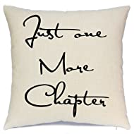 AENEY Book Lover Decorative Throw Pillow Cover with Motivational Inspirational Quote Just One More Chapter, Book Worm Cushion Case for Home Decor, Study Decorations for Couch Sofa Square 18 X 18 Inch