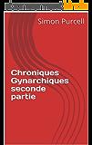 Chroniques Gynarchiques seconde partie