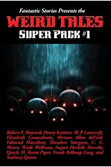 Fantastic Stories Presents the Weird Tales Super Pack #1 (Positronic Super Pack Series Book 21) Kindle Edition