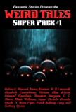Fantastic Stories Presents the Weird Tales Super Pack #1 (Positronic Super Pack Series Book 21)