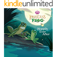 The Princess and the Frog:  Hoppily Ever After (Disney Storybook (eBook))