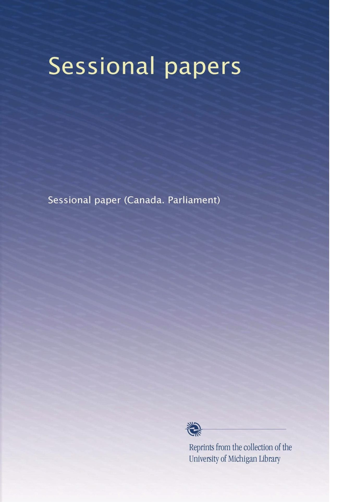 Sessional papers (Volume 309) pdf