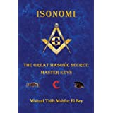 Isonomi: The Great Masonic Secret: Master Keys