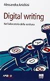 Digital writing. Nel laboratorio di scrittura