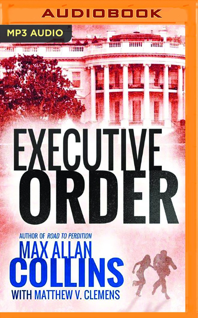 Executive Order (Reeder and Rogers Thriller) ebook