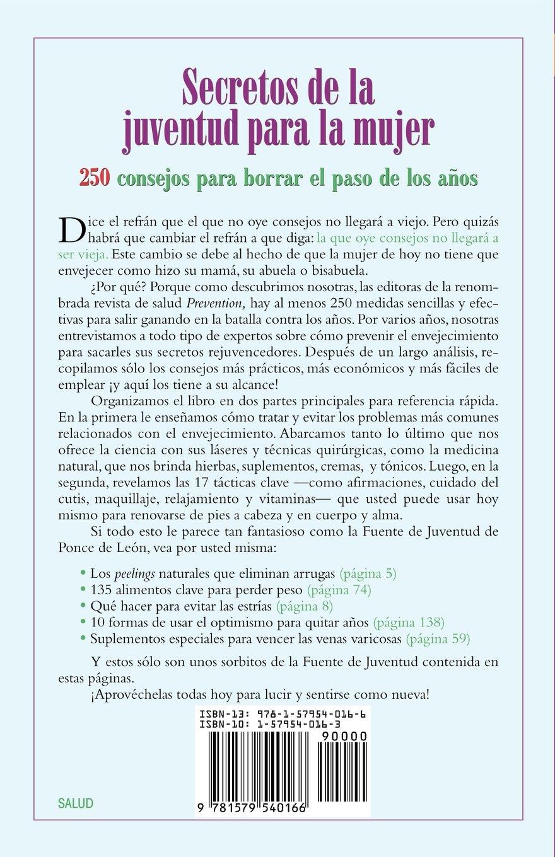 Secretos De La Juventud Para La Mujer (Youth Secrets for Women): The Editors of Prevention Magazine, Abel Delgado, The Editors of Prevention Magazine: ...