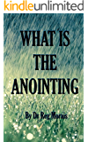 What is the Anointing