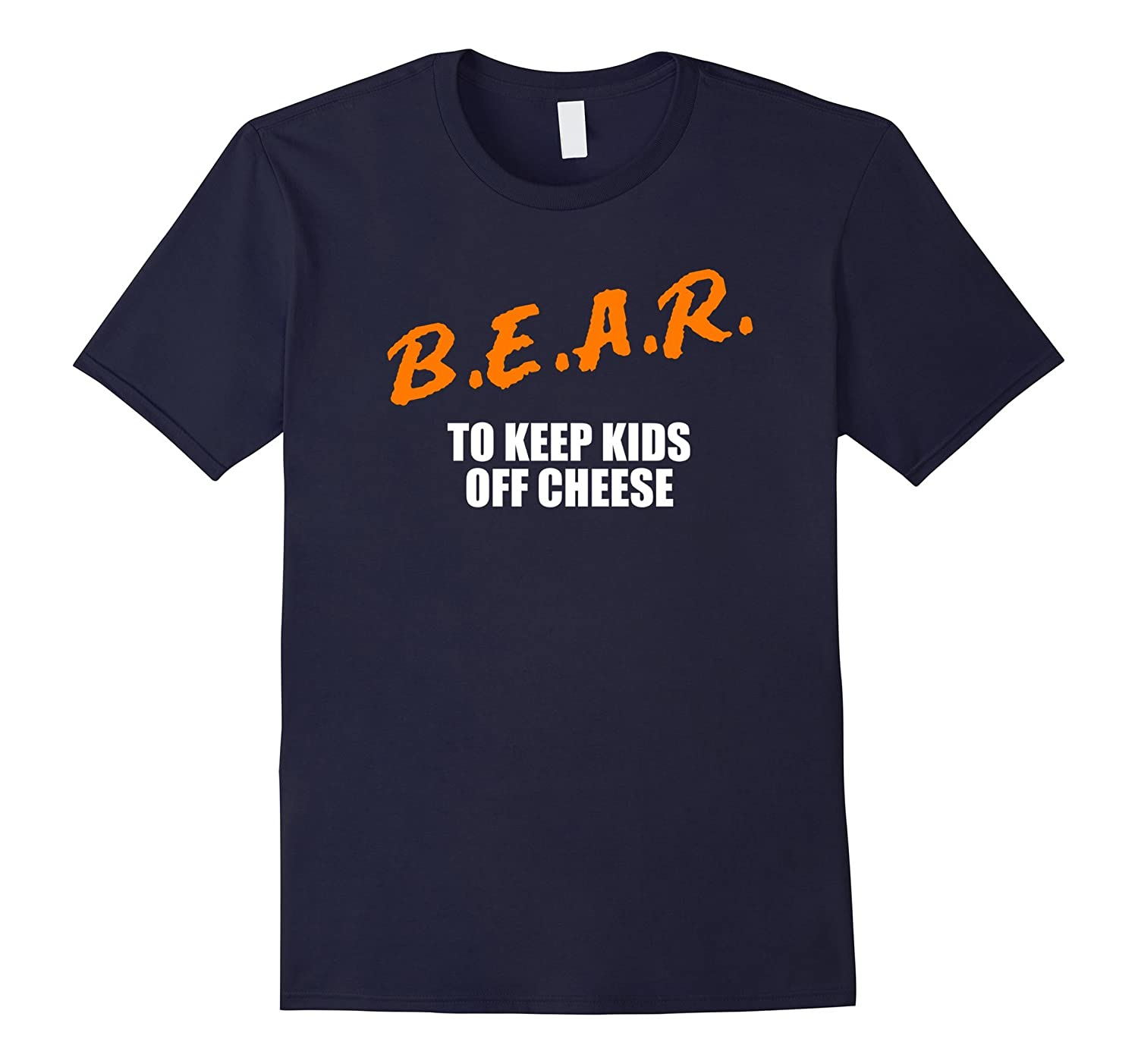 B.E.A.R. to Keep Kids Off Cheese Chicago rivalry t-shirt-ANZ