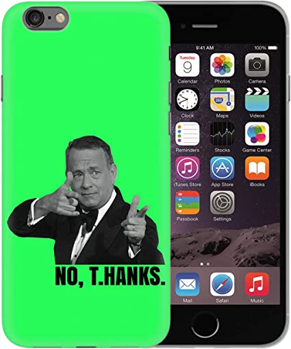 Tom Hanks No Thanks Protective Phone Mobile Smartphone Case ...