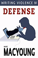 Writing Violence IV: Defense