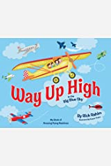 Way Up High in the Big Blue Sky Kindle Edition