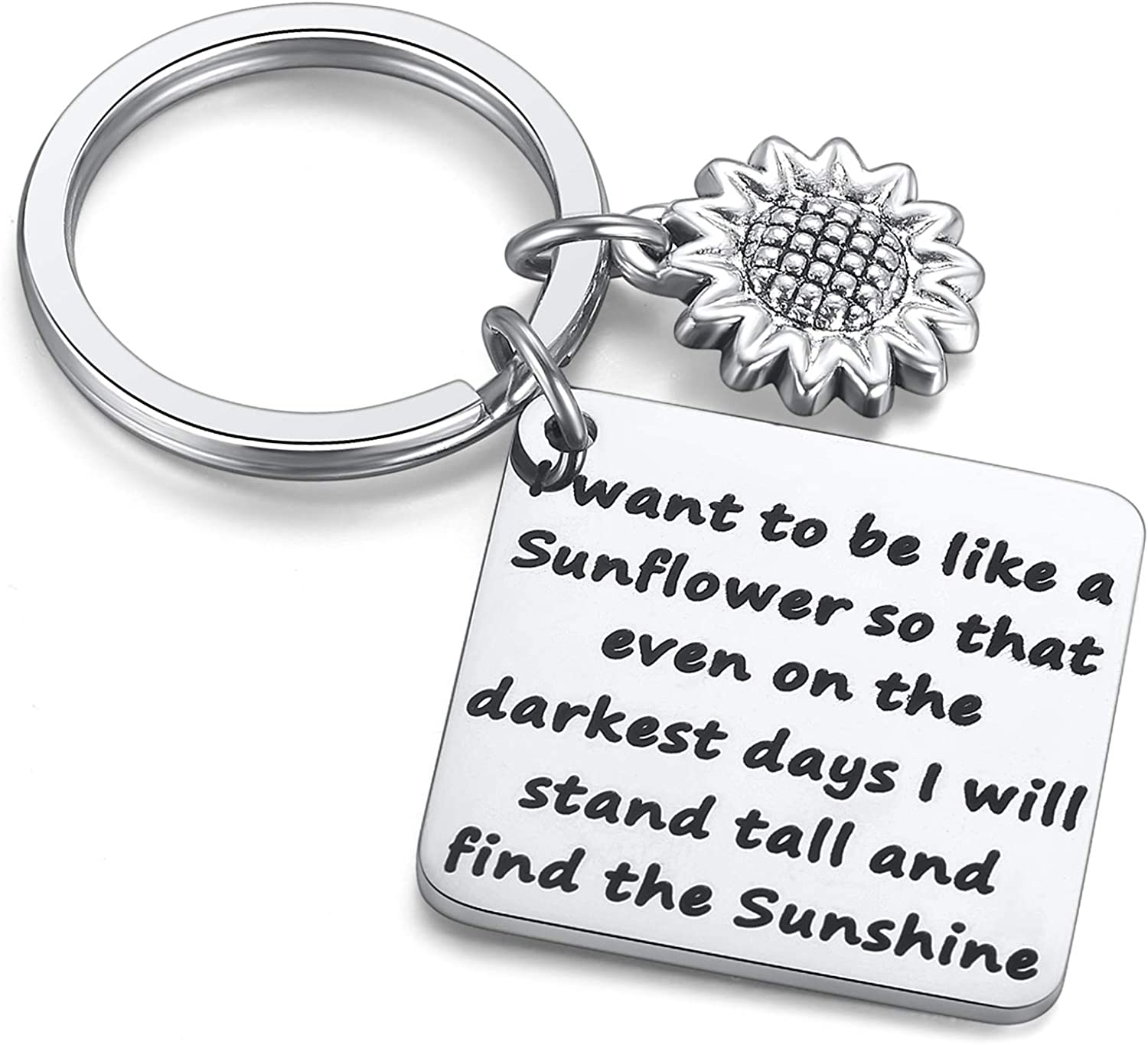 Sunflower Charm Keychain I Want to be Like a Sunflower Floral Key Chain Spiritual Gifts for Women