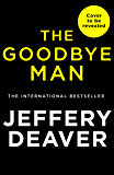 The Goodbye Man (Colter Shaw Thriller, Book 2)