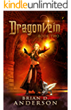 Dragonvein (Book Two)