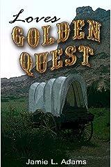 Love's Golden Quest (Western Hearts Book 1)