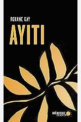 Ayiti (French Edition) Kindle Edition