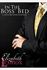 In The Boss' Bed (The Steele Brothers Book 2) Kindle Edition