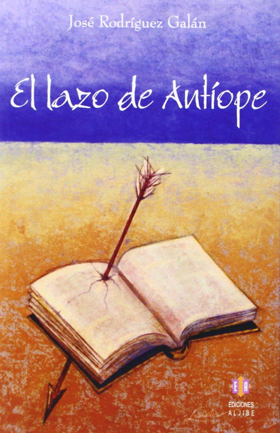 El lazo de Antíope (LITERATURA PARA ADULTOS): Amazon.es: José ...