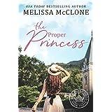 The Proper Princess (Her Royal Duty Book 3)